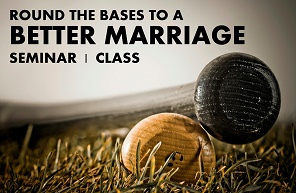Marriage Class. Round the bases, real results.